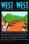 West of the West Imagining California  An Anthology