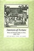 Fountain of Fortune Money and Monetary Policy in China, 1000-1700