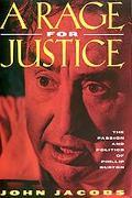 Rage for Justice The Passion and Politics of Phillip Burton