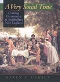 Very Social Time Crafting Community in Antebellum New England