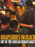 Rhapsodies in Black:art of the Harlem..