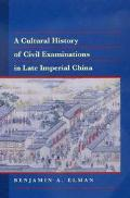 Cultural History of Civil Examinations in Late Imperial China