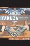Yakuza Japan's Criminal Underworld