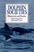 Dolphin Societies Discoveries and Puzzles
