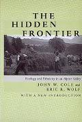 Hidden Frontier Ecology and Ethnicity in an Alpine Valley