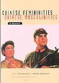 Chinese Femininities/Chinese Masculinities A Reader
