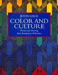 Color and Culture Practice and Meaning from Antiquity to Abstraction