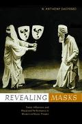 Revealing Masks Exotic Influences and Ritualized Performances in Modernist Music Theater