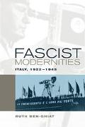 Fascist Modernities Italy, 1922-1945