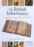 British Inheritance A Treasury of Historic Documents