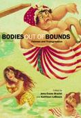 Bodies Out of Bounds Fatness and Transgression
