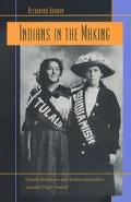 Indians in the Making Ethnic Relations and Indian Identities Around Puget Sound