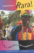 Rara Vodou, Power, and Performance in Haiti and Its Diaspora