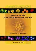 Plants of the San Francisco Bay Region Mendocino to Monterey