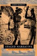 Staged Narrative Poetics and the Messenger in Greek Tragedy