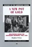 A New Pot of Gold: Hollywood under the Electronic Rainbow, 1980-1989 (History of the America...