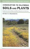 Introduction to California Soils And Plants Serpentine, Vernal Pools, And Other Geobotanical...