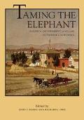 Taming the Elephant Politics, Government, and Law in Pioneer California