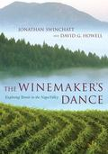 Winemaker's Dance Exploring Terroir in the Napa Valley