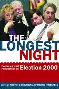 Longest Night Polemics and Perspectives on Election 2000