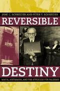 Reversible Destiny Mafia, Antimafia, and the Struggle for Palermo