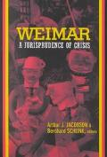 Weimar A Jurisprudence of Crisis