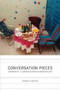 Conversation Pieces Community and Communication in Modern Art