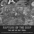 Rapture of the Deep The Art of Ray Troll