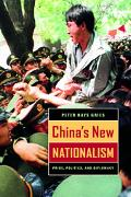 China's New Nationalism Pride, Politics, And Diplomacy