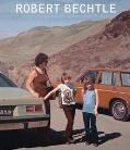 Robert Bechtle A Retrospective