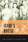 Isami's House Three Centuries of a Japanese Family