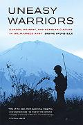 Uneasy Warriors Gender, Memory, and Popular Culture in the Japanese Army