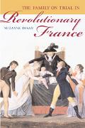 Family on Trial in Revolutionary France