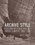 Archive Style Photographs and Illustrations for U.s. Surveys C. 1850-1890