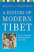 History of Modern Tibet The Calm Before the Storm 1951-1955