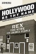Hollywood Be Thy Name African American Religion in American Film, 1929-1949