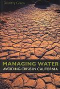 Managing Water Avoiding Crisis in California