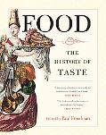 Food The History of Taste