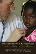 Partner to the Poor: A Paul Farmer Reader (California Series in Public Anthropology)