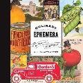 Culinary Ephemera : An Illustrated History