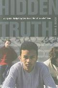 Hidden Truth : Young Men Navigating Lives in and Out of Juvenile Prison