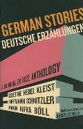 German Stories - Deutsche Erzählungen : A Bilingual en Face Anthology