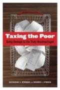 Taxing the Poor : Doing Damage to the Truly Disadvantaged