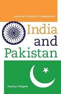 India and Pakistan : Continued Conflict or Cooperation?