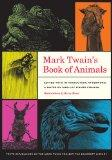 Mark Twain's Book of Animals (Jumping Frogs: Undiscovered, Rediscovered, and Celebrated Writ...