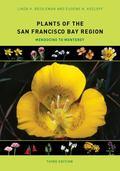 Plants of the San Francisco Bay Region : Mendocino to Monterey