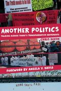 Another Politics : Talking Across Today's Transformative Movements