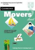 Cambridge Movers 2 Examination Papers from the University of Cambridge Local Examinations Sy...