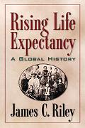 Rising Life Expectancy A Global History