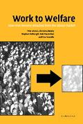 Work to Welfare How Men Become Detached from the Labour Market